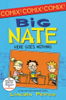 Big Nate: Here Goes Nothing (Big Nate (Harper Collins)) Cover Image