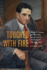 Touched with Fire: Morris B. Abram and the Battle against Racial and Religious Discrimination Cover Image