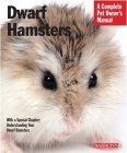 Dwarf Hamsters: Everything about Purchase, Care, Nutrition, and Behavior (Barron's Complete Pet Owner's Manuals) Cover Image