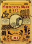 Montgomery Ward & Co. Catalogue and Buyers' Guide (1895) Cover Image