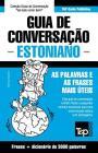 Guia de Conversação Português-Estoniano e vocabulário temático 3000 palavras Cover Image