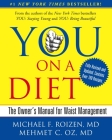 You, on a Diet: The Owner's Manual for Waist Management Cover Image