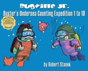 Buster's Undersea Counting Expedition 1 to 10, Library Hardcover Edition: 15th Anniversary Cover Image