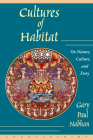 Cultures of Habitat: On Nature, Culture, and Story Cover Image