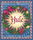 Yule: A Celebration of Light and Warmth (Holiday #2) Cover Image