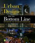 Urban Design and the Bottom Line: Optimizing the Return on Perception Cover Image