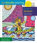 Zendoodle Coloring: Dogs on Vacation: Puppies at Play to Color and Display Cover Image