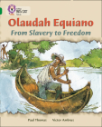 Olaudah Equiano: From Slavery to Freedom (Collins Big Cat) Cover Image