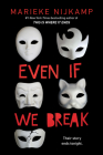 Even If We Break Cover Image