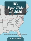 My Epic Ride of 2020: Criss-Crossing the Country During COVID-19 Cover Image