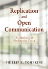 Replication and Open Communication: As Methods of Finding the Truth Cover Image