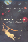 The Life of God (as Told by Himself) Cover Image
