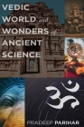 Vedic World and Ancient Science Cover Image