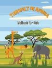 Wildtiere in Afrika: Malbuch für Kinder Cover Image
