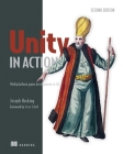 Unity in Action: Multiplatform Game Development in C# Cover Image