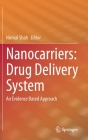 Nanocarriers: Drug Delivery System: An Evidence Based Approach Cover Image