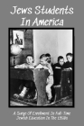 Jews Students In America: A Surge Of Enrollment In Full-Time Jewish Education In The 1950s: Jewish Day Schools History Cover Image