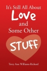 It's Still All About Love and Some Other Stuff Cover Image