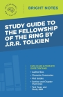 Study Guide to The Fellowship of the Ring by JRR Tolkien Cover Image