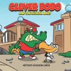 Clever Dodo and The School Bully Cover Image