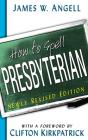 How to Spell Presbyterian Cover Image