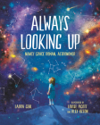 Always Looking Up: Nancy Grace Roman, Astronomer (She Made History) Cover Image