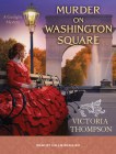 Murder on Washington Square (Gaslight Mystery #4) Cover Image