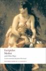Medea/Hippolytus/Electra/Helen (Oxford World's Classics) Cover Image