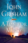 A Time for Mercy (Jake Brigance #3) Cover Image
