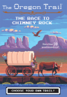 The Race to Chimney Rock (The Oregon Trail #1) Cover Image