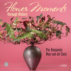 Flower Moments Through History Cover Image