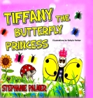 Tiffany The Butterfly Princess Cover Image