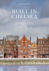 Built in Chelsea: Three Centuries of Living Architecture and Townscape Cover Image