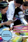 Musical Minorities: The Sounds of Hmong Ethnicity in Northern Vietnam Cover Image