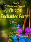 Shadow and Friends Visit the Enchanted Forest Cover Image