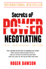 Secrets of Power Negotiating, 25th Anniversary Edition   Cover Image