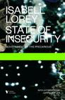 State of Insecurity: Government of the Precarious (Futures) Cover Image