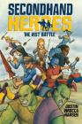 The Last Battle (Secondhand Heroes #3) Cover Image