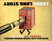 Long Story Short: Turning Famous Books Into Cartoons Cover Image