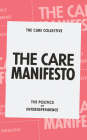 The Care Manifesto: The Politics of Interdependence Cover Image