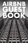 Guest Book: Guest Reviews for Airbnb, Homeaway, Bookings, Hotels, Cafe, B&b, Motel - Feedback & Reviews from Guests, 100 Page. Gre Cover Image