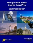 Michigan Real Estate License Exam Prep: All-in-One Review and Testing to Pass Michigan's PSI Real Estate Exam Cover Image