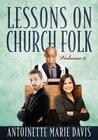 Lessons on Church Folk - Volume 2 Cover Image