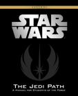Star Wars: Jedi Path (Deluxe Edition): A Manual for Students of the Force Cover Image