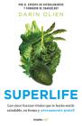Supervida: Las cinco fuerzas vitales que te harán sentir saludable en forma, y e ternamente genial / SuperLife: The 5 Simple Fixes That Will Make You Health Cover Image