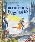 The Blue Book of Fairy Tales (Little Golden Book) Cover Image