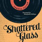 Shattered Glass Unabridged Audiobook (Secrets) Cover Image