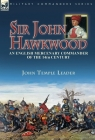 Sir John Hawkwood: an English Mercenary Commander of the 14th Century Cover Image