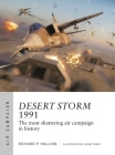 Desert Storm 1991: The most shattering air campaign in history Cover Image