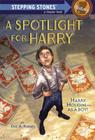 A Spotlight for Harry Cover Image